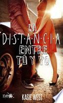 libro La Distancia Entre Tú Y Yo