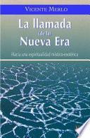 libro La Llamada De La Nueva Era/ The Call Of The New Era