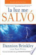 libro La Luz Me Salvo