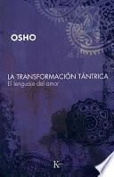 libro La Transformación Tántrica