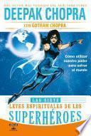 libro Las Siete Leyes Espirituales De Los Superhéroes