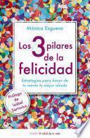 libro Los 3 Pilares De La Felicidad