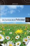 libro Los Caminos De La Felicidad