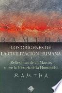 libro Los Origenes De La Civilizacion Humana/ The Origins Of The Human Civilization