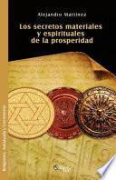 libro Los Secretos Materiales Y Espirituales De La Prosperidad