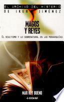 libro Magos Y Reyes
