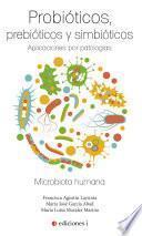 libro Probióticos, Prebióticos Y Simbióticos