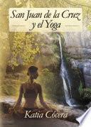 libro San Juan De La Cruz Y El Yoga