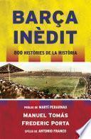 Barça Inèdit