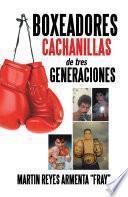 libro Boxeadores Cachanillas De Tres Generaciones