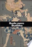 libro Budo Para Budoka