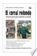 libro El Corral Redondo: Primeros Pasos Para Adiestrar Al Caballo