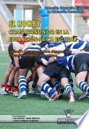 libro El Rugby Como Contenido En El Educación Física Escolar