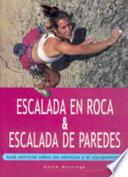 libro Escalada En Roca & Escalada De Paredes (color)