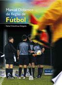 libro Manual DidÁctico De Reglas De FÚtbol (color)