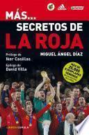 Más… Secretos De La Roja