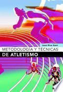 libro MetodologÍa Y TÉcnicas De Atletismo