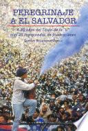 libro Peregrinaje A El Salvador