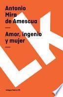 libro Amor, Ingenio Y Mujer