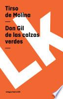 libro Don Gil De Las Calzas Verdes