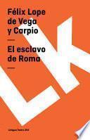 El Esclavo De Roma