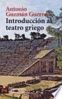 libro Introducción Al Teatro Griego