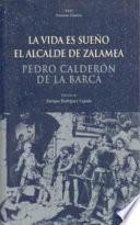 libro La Vida Es Sueño. El Alcalde De Zalamea