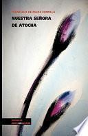 libro Nuestra Señora De Atocha