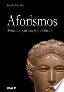 libro Aforismos : Humanos, Cristianos Y Políticos