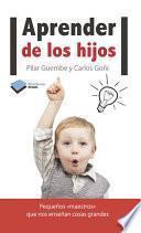 libro Aprender De Los Hijos