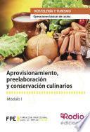 libro Aprovisionamiento, Preelaboración Y Conservación Culinarios. Operaciones Básicas De Cocina