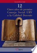 libro Cinco Años De Premios Consejo Social Urv A La Calidad Docente
