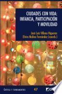 libro Ciudades Con Vida: Infancia, Participación Y Movilidad