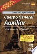 libro Cuerpo General Auxiliar De La Administración Del Estado. Volumen 1. Organización Pública
