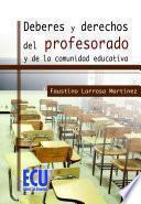 libro Deberes Y Derechos Del Profesorado Y De La Comunidad Educativa