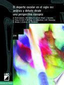 libro El Deporte Escolar En El Siglo Xxi: Análisis Y Debate Desde Una Perspectiva Europea
