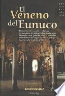 libro El Veneno Del Eunuco