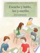 Escucho Y Hablo, Leo Y Escribo
