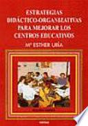 libro Estrategias Didáctico Organizativas Para Mejorar Los Centros Educativos