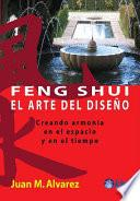 libro Feng Shui. El Arte Del DiseÑo Creando ArmonÍa En El Espacio Y En El Tiempo