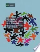 libro Integración Y Rehabilitación Laboral En La Diversidad