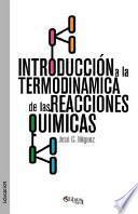 libro Introduccion A La Termodinamica De Las Reacciones Quimicas