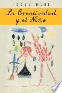 libro La Creatividad Y El Niño