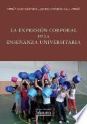 libro La Expresión Corporal En La Enseñanza Universitaria