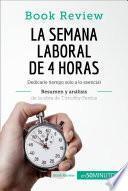 libro La Semana Laboral De 4 Horas De Timothy Ferriss (análisis De La Obra)
