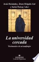 La Universidad Cercada