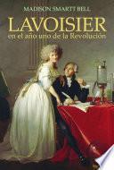 libro Lavoisier En El Año Uno De La Revolución