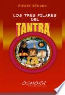 Los Tres Pilares Del Tantra