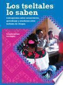 libro Los Tseltales Lo Saben