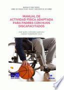 Manual De Actividad Física Adaptada Para Padres Con Hijos Discapacitados